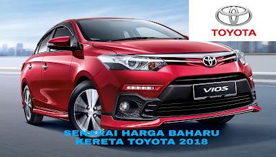 Senarai Harga Baharu Kereta Toyota 2018