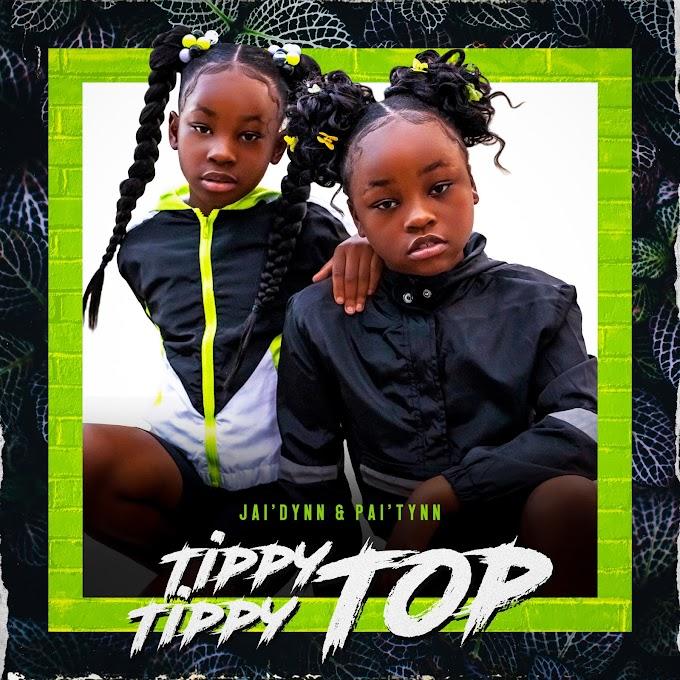 "Listen To ""Tippy Tippy Top"" By Jai'dynn & Pai'tynn"