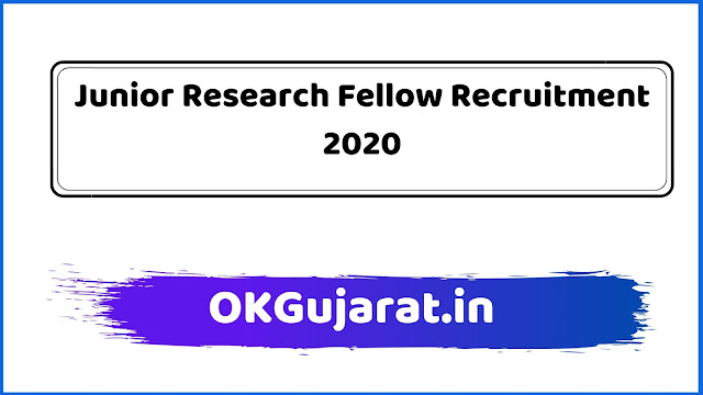 Junior Research Fellow Recruitment 2020