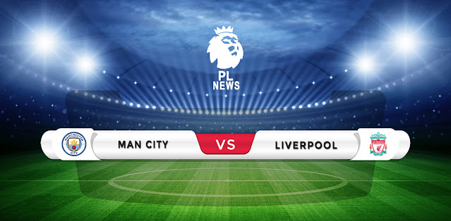 Manchester City vs Liverpool Prediction & Match Preview