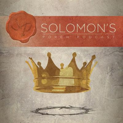 Solomon's Porch Podcast