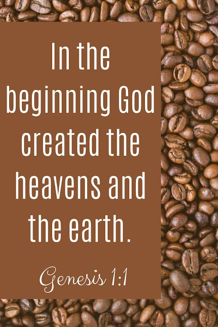 Bible Verse | In The Beginning God Created The Heavens And The Earth