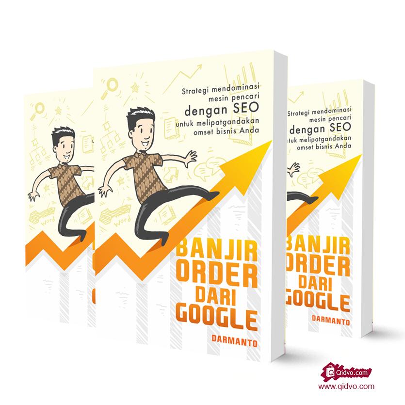 Buku Banjir Order Dari Google | Belajar Ilmu SEO Untuk Pemula