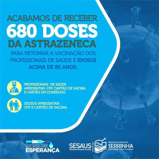 Serrinha acaba de receber mais 680 doses de vacina contra o coronavírus