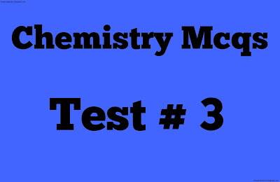 chemistry mcqs test no 3
