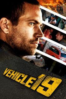 Vehicle 19 2013,بول وولكر فيلم ,