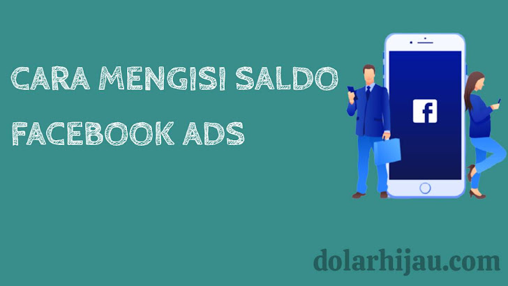 cara mengisi saldo facebook ads 2021