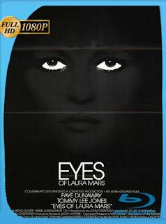 Los Ojos de Laura Mars (1978) HD [1080p] Latino [GoogleDrive] SilvestreHD