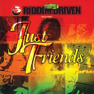 Le Riddim Reggae : Just Friends Riddim (2002)