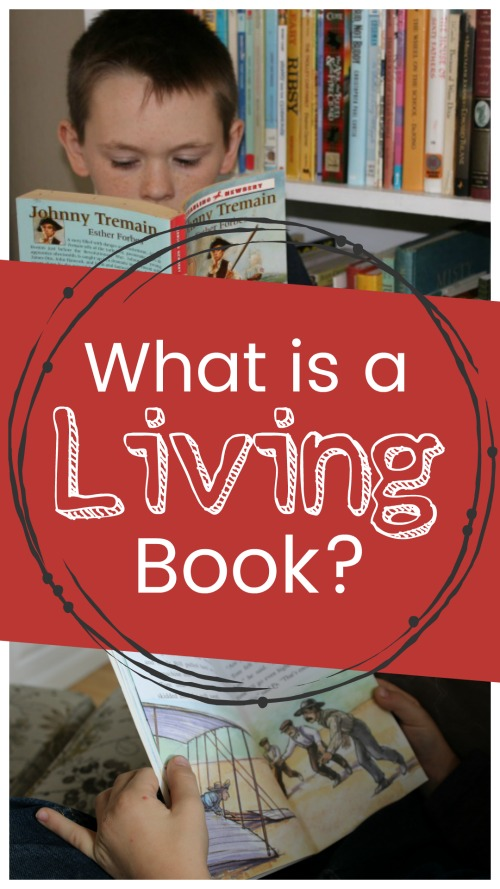 What is a Living Books? #homeschool #charlottemason #livingbook #livinglit