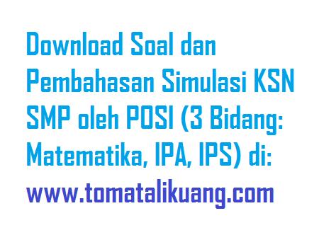 soal pembahasan simulasi online ksn smp posi; tomatalikuang.com