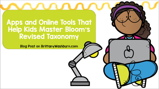 Apps and Online Tools That Help Kids Master Bloom's Revised Taxonomy