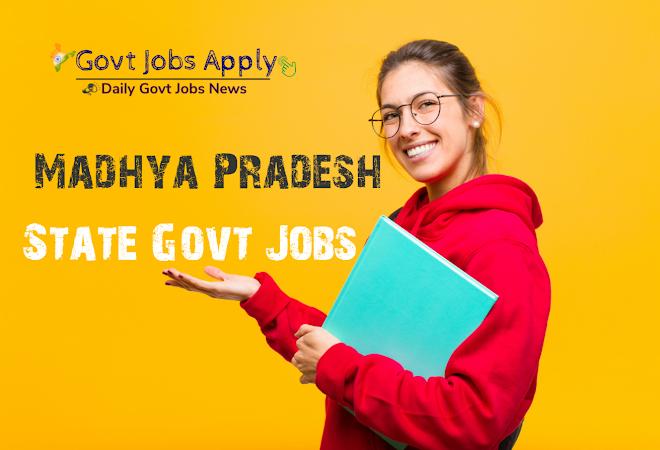 Madhya Pradesh Govt Jobs