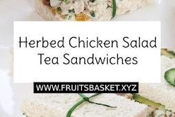 Herbed Chicken Salad Tea Sandwiches Recipe