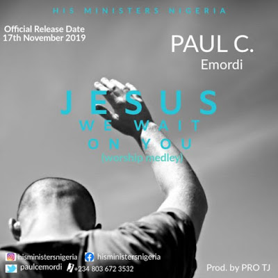 Paul C - Jesus We Wait On You Audio