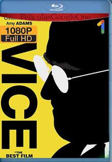 El Vicepresidente: Más Allá Del Poder [2019] [1080p BRrip] [Latino-Inglés] [GoogleDrive]