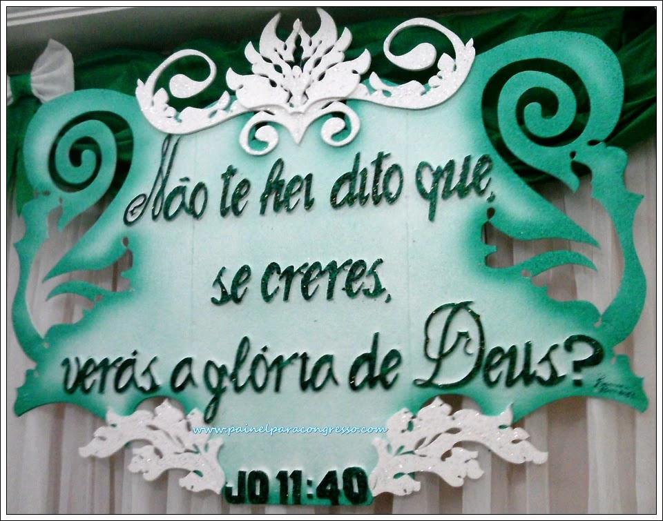 painel para congresso de senhoras / João 11:40