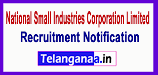 National Small Industries Corporation Limited NSIC Recruitment Notification 2017 Last Date 09-06-2017