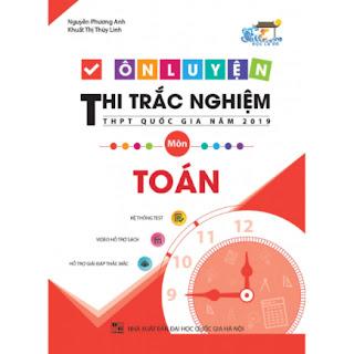 Ôn Luyện Thi Trắc Nghiệm Thpt Quốc Gia Năm 2019 Môn Toán ebook PDF-EPUB-AWZ3-PRC-MOBI