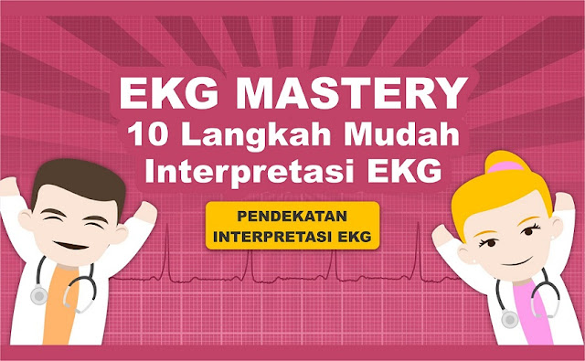 Pendekatan Interpretasi EKG