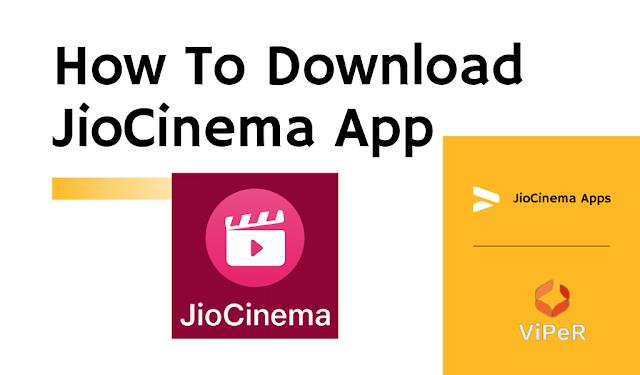 How To Download JioCinema App – ऐसे करे JioCinema एप्प डाउनलोड!