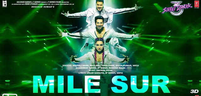 MILE SUR STREET DANCER 3D LYRICS