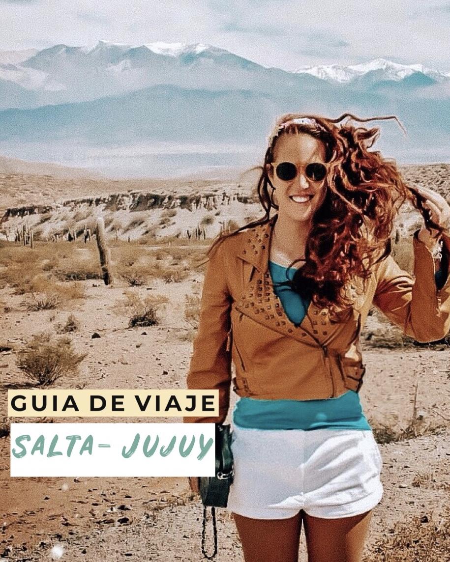 GUÍA DE VIAJE SALTA - JUJUY