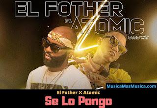 el-fother-ft-atomic-se-lo-pongo