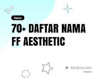 70+ Nama FF Aesthetic untuk Perempuan dan Laki-laki