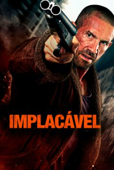 Implacável Torrent – WEB-DL 1080p Dual Áudio