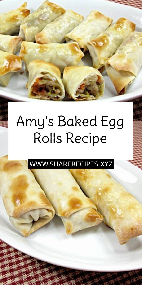 Amy's Baked Egg Rolls Recipe #eggrolls #eggrollsrecipe #bakedeggrollsrecipe #dinner #appetizer #snacks #easydinner #easydinnerrecipe #dish #maindish