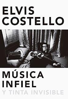 Música infiel y tinta inivisible / Elvis Costello