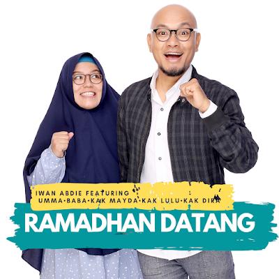 Single Religi Terkini dari Iwan Abdie, Ramadhan Datang