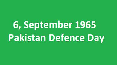 6, September 1965 Pakistan Defence Day