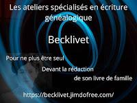 Présentation des ateliers Becklivet spécialisés en écriture en généalogie