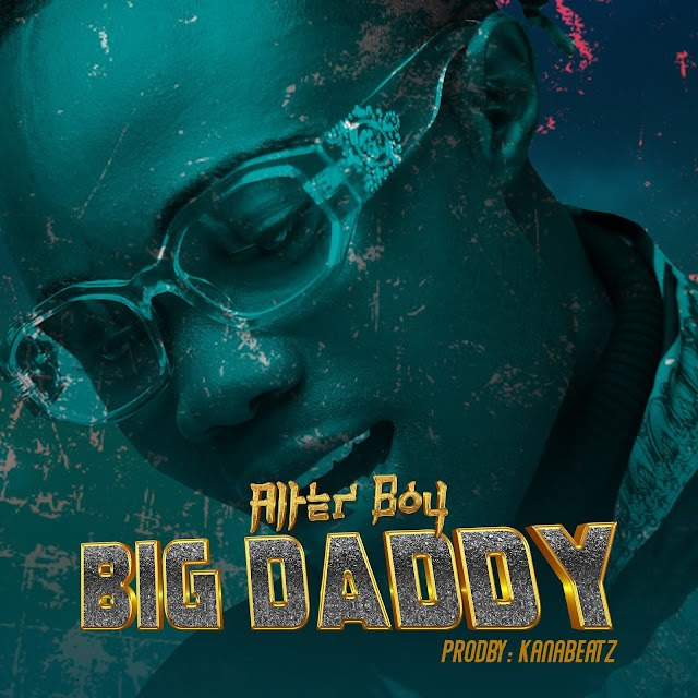 Music: Dabo Williams || Alter Boy || - BIG DADDY