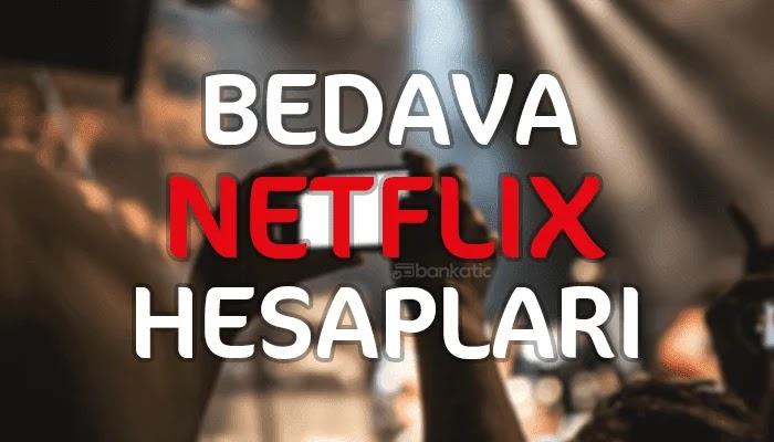 Netflix Bedava Hesaplar 2019