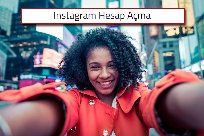 Instagram Hesap Aç