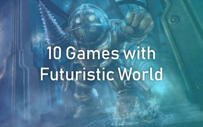 Best Futuristic World Games
