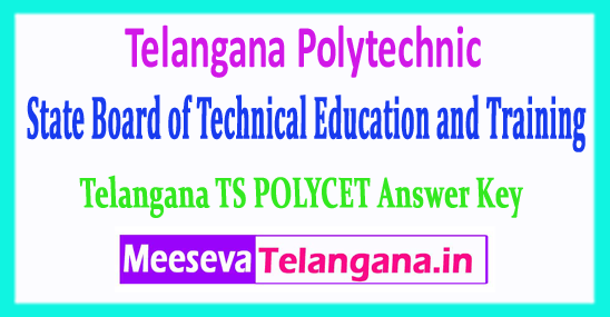 Telangana Polytechnic State Board of Technical Education Common Entrance Test TS POLYCET Answer Key  Download