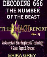 Decoding 666 The Number of the Beast The Magi Report No. 1 Bible Prophecy Predicts End Time Technological Breakthroughs