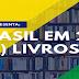 BRASIL EM 26 (+1) LIVROS: REDEMOINHO EM DIA QUENTE