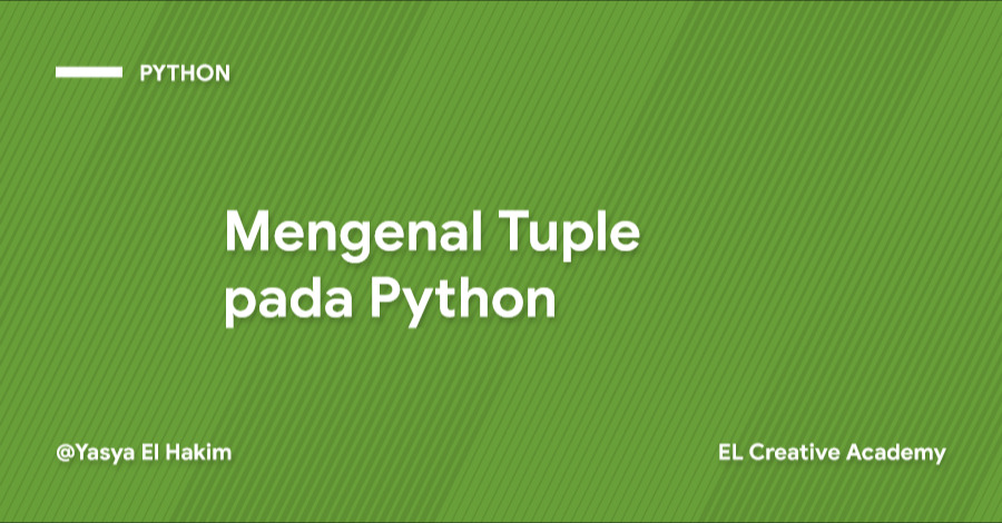 Mengenal Tuple pada Python