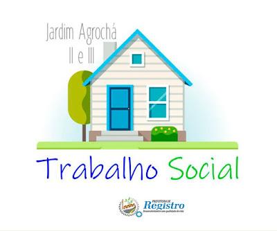 Habitação promoverá atividades sociais no Agrochá II e III em Registro-SP