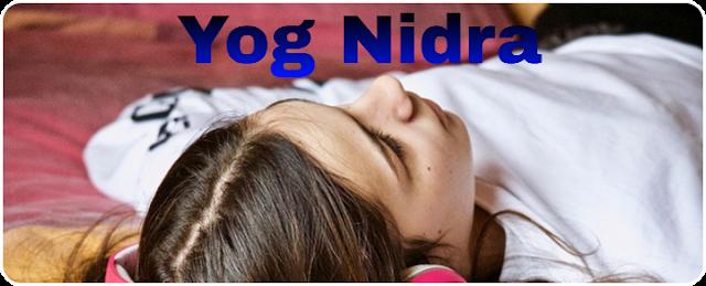 Yog Nidra Benefits.