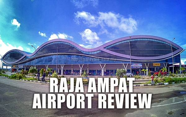 Airport Review of Raja Ampat Sorong