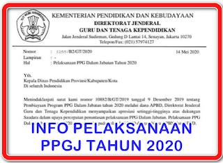 INFORMASI dan jadwal PPGJ tahun 2020 sergur kemdikbud