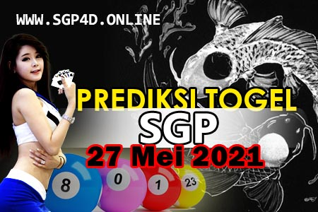 Prediksi Togel SGP 27 Mei 2021
