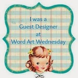 Word Art Wednesday Guest Designer