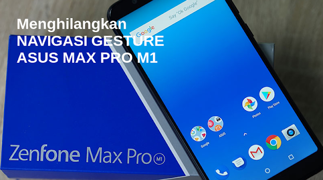 Cara Menghilangkan Navigasi Max Pro M1
